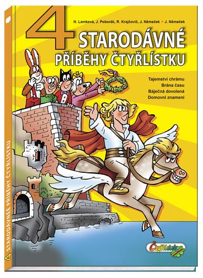 4 starodávné příběhy Čtyřlístku - Lamková H., Poborák J., Krajčovič R., Němeček J.,