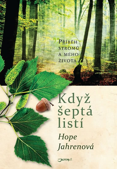 KDYŽ ŠEPTÁ LISTÍ - Jahrenová Hope