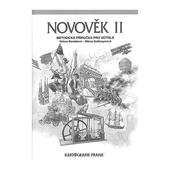 Novověk II - Metodická příručka pro učitele