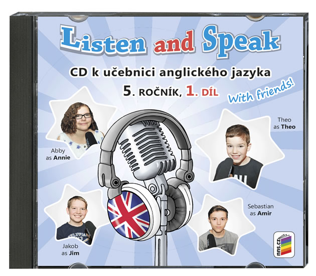 Listen and Speak With Friends! 5.roč/1. díl Nová škola