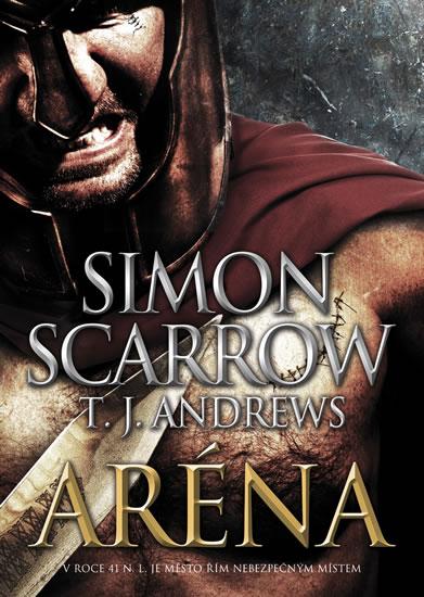 Aréna - Scarrow Simon, Andrews T. J.,