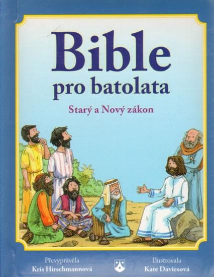 BIBLE PRO BATOLATA - 2. VYDÁNÍ