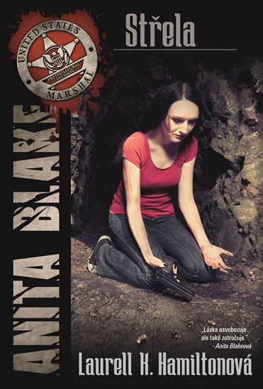 Anita Blake 19 - Střela - Hamiltonová Laurell K.