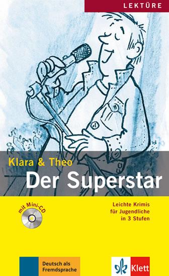 Klara & Theo - Der Superstar + CD