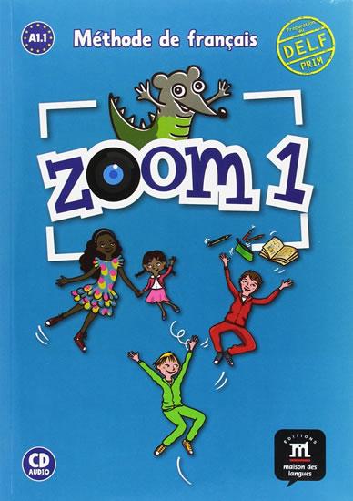 Zoom 1 ( A1 . 1) - Livre de l éleve + CD