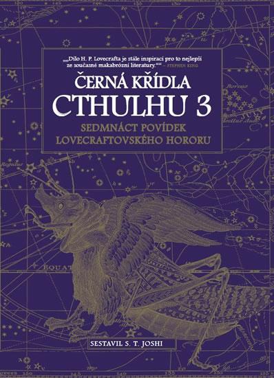 Černá křídla Cthulhu 3 - Joshi S. T.