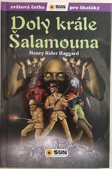 082-8 DOLY KRÁLE ŠALAMOUNA SVĚTOVÁ ČETBA PRO ŠKOLÁKY - HAGGARD HENRI RIDER