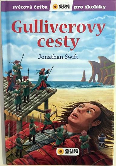 082-7 GULLIVEROVY CESTY SVĚTOVÁ ČETBA PRO ŠKOLÁKY - SWIFT JONATHAN