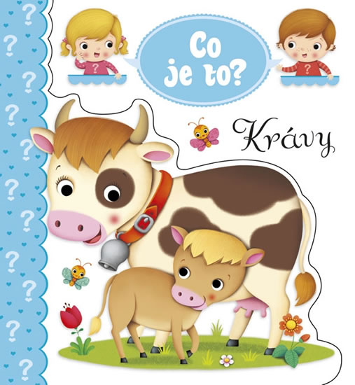 CO JE TO? - KRÁVY