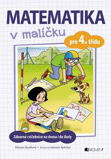 MATEMATIKA V MALÍČKU PRO 4.TŘ.