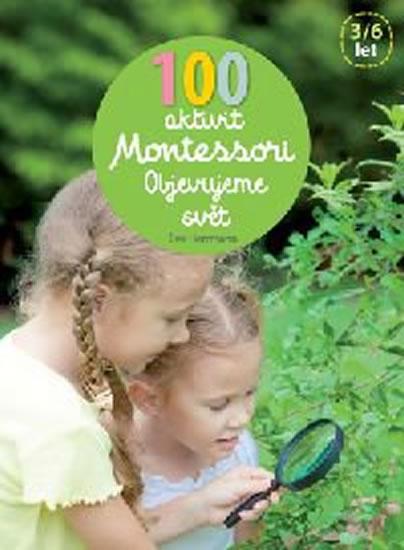 100 aktivit Montessori - Objevujeme svět - Herrmann Éve
