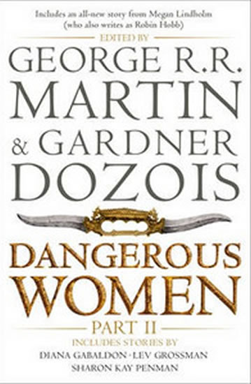 Dangerous Women Part 2