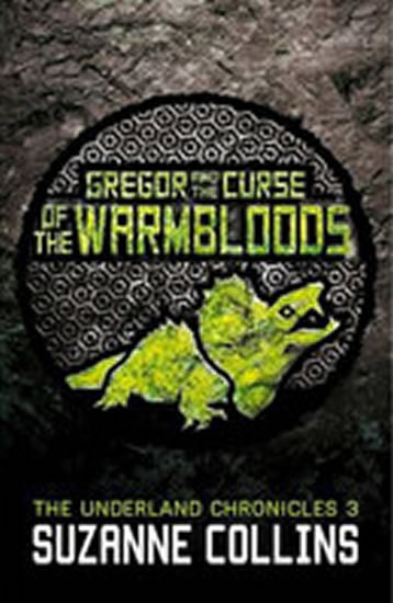 Gregor and the Curse of Warmbloods
