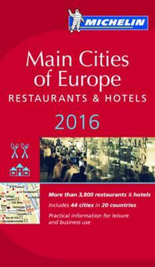 Michelin Main Cities of Europe 2016 - Restaurants and hotels