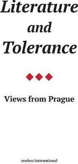 Literature and Tolerance : Views from Prague