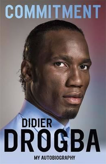 Didier Drogba : Commitment