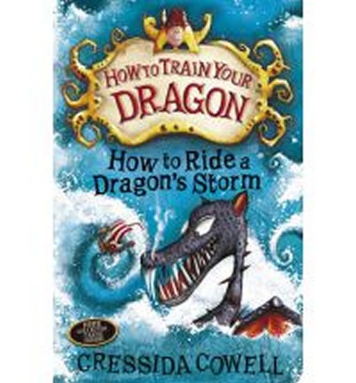 How to train yor dragon : how to ride a dragon's storm