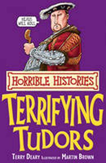Horrible Histories- Terrifying Tudors