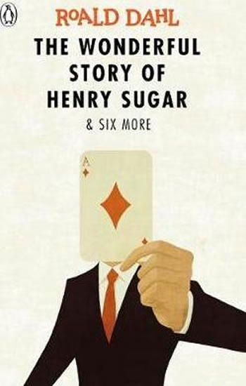 Wonderful Story Of Henry Sugar + Six More