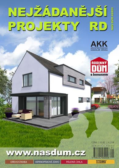 Nejžádanější projekty RD - Náš dům XXXII