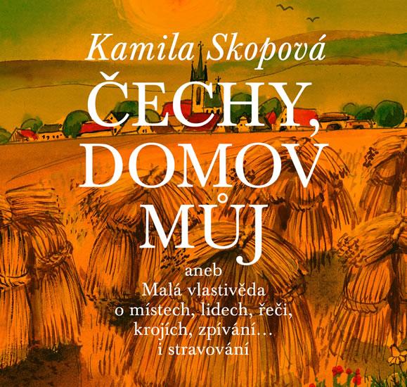ČECHY,DOMOV MŮJ