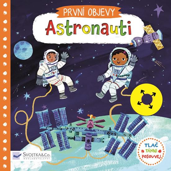 Astronauti - První objevy - neuveden