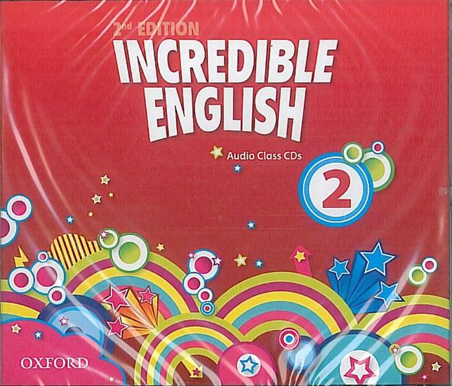 Incredible English 2ed. 2  CD Class /3/