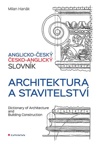 ANGLICKO-ČESKÝ ČESKO-ANGLICKÝ SLOVNÍK ARCHITEKTURA/GRADA