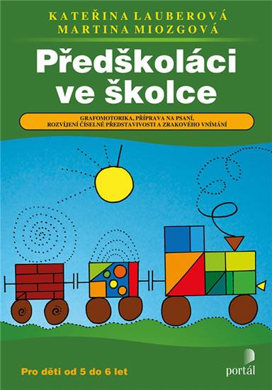 Předškoláci ve školce - Grafomotorika, příprava na psaní, rozvíjení číselné představivosti a zrak