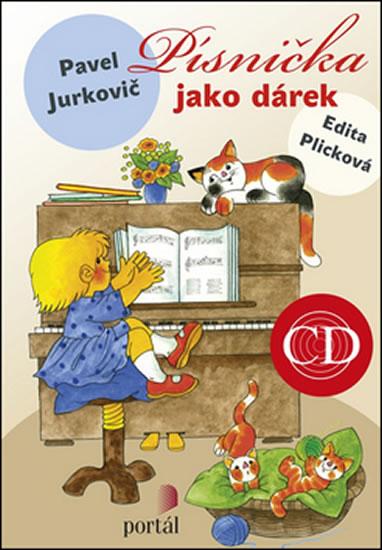 PÍSNIČKA JAKO DÁREK - KNIHA+CD