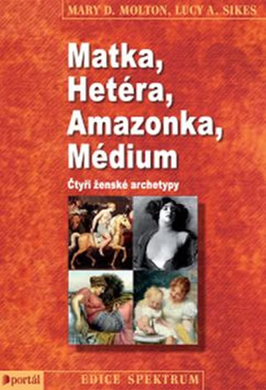 MATKA HETÉRA AMAZONKA MÉDIUM
