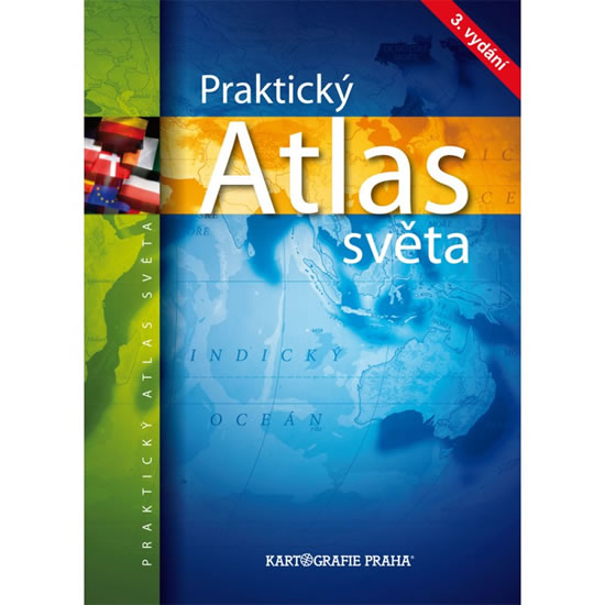 PRAKTICKÝ ATLAS SVĚTA 3.VYD