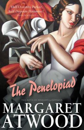 Penelopiad: The Myth of Penelope an .....