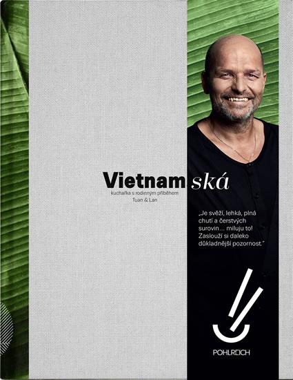 VIETNAMSKÁ - KUCHAŘKA S RODINNÝM PŘÍBĚHE