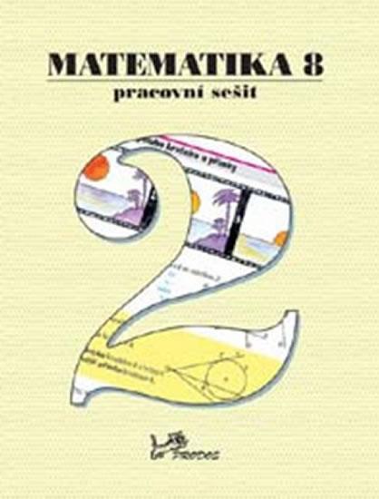 Matematika 8.roč / 2.díl pracovní sešit Prodos