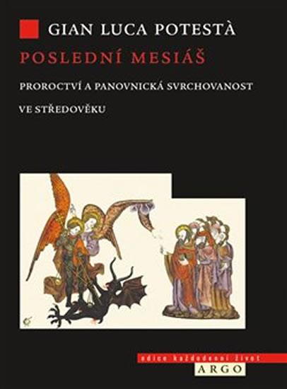 Poslední mesiáš - Proroctví ve středověku