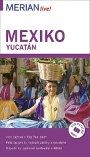 MEXIKO YUCATÁN MERIAN LIVE