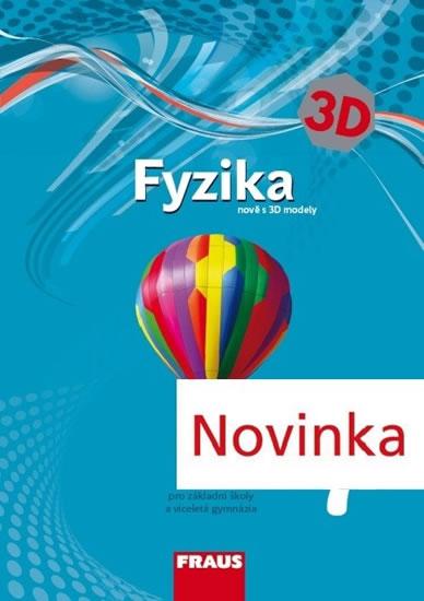 FYZIKA 7 PRO ZŠ A VG 3D