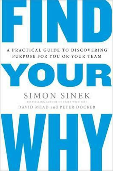 Find Your Why: A Practical Guide