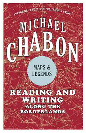 Maps & Legends - Reading and Writing Along the Borderlines