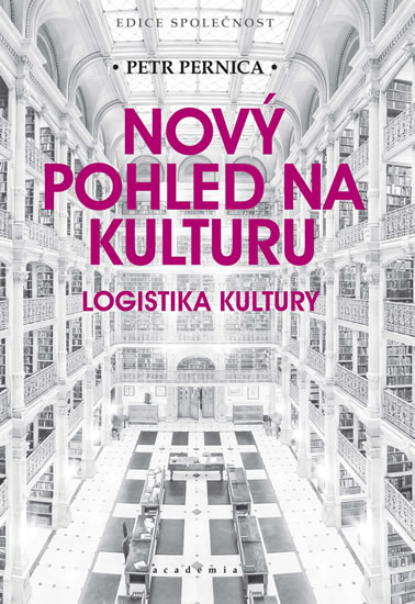 Nový pohled na kulturu - Logistika kultury