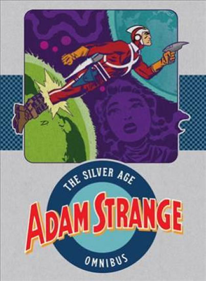 Adam Strange : The Silver Age Omnibus