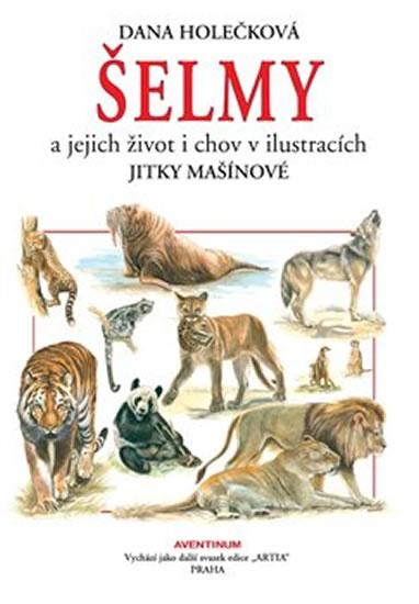 Šelmy a jejich život i chov v ilustracích Jitky Mašínové