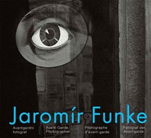 Jaromír Funke - Avantgardní fotograf