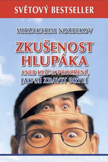 ZKUŠENOST HLUPÁKA ANEB KLÍČ K PROZŘ.-2.V