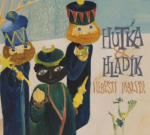 CD Jaroslav Hutka & Radim Hladík : Nebeští malíři