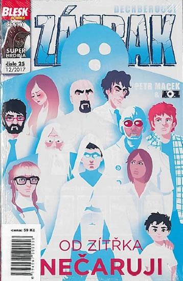 Blesk komiks 25 - Dechberoucí Zázrak - Od zítřka nečaruji 12/2017
