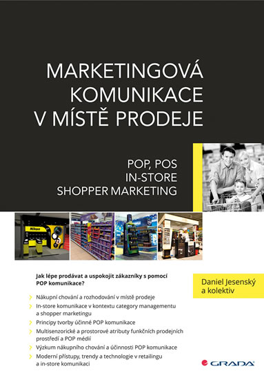 Marketingová komunikace v místě prodeje - POP, POS, In-store, Shopper Marketing