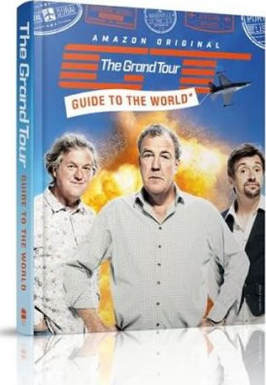 Top Gear : The Grand Tour Guide to the World