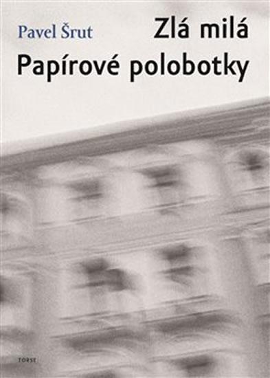 ZLÁ MILÁ / PAPÍROVÉ POLOBOTKY
